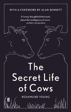 The Secret Life of Cows (Hardback)