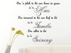 Wall Decals - Afrikaans Seening Familie Huis wall art quote Vinyl Wall Art Sticker Decal Vinyl Interior Decor for sale in Pretoria / Tshwane Wall Stickers, Wall Decals, Afrikaans Quotes, Vinyl Wall Art, Wall Art Quotes, Quotes To Live By, Eye Candy, Interior Decorating, Funny Quotes