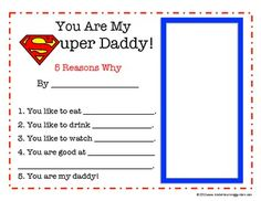 Great Father's Day Gift!Kids write 5 reasons why they think their Dad is a Super Daddy. There is also a box for kids to draw their dad as a super...
