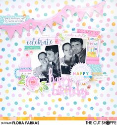 Happy birthday scrapbook layout made with The Cut Shoppe cut file and Cocoa Vanilla Studio Make a Wish Collection | by Flóra Mónika Farkas