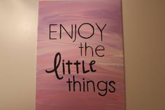 9x12 Canvas Quote Painting