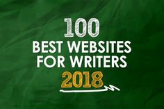 The 100 Best Websites for Writers in 2018