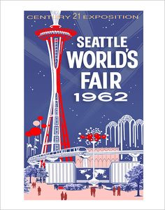 Seattle Worlds Fair Poster