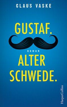 """""""Gustaf. Alter Schwede."""" von Claus Vaske (01.02.2017)"""