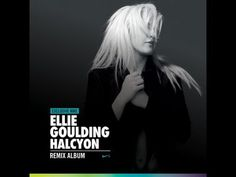 Halcyon Remix Album: Exclusive Nike - Ellie Goulding