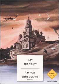 Ritornati dalla polvere, Ray Bradbury