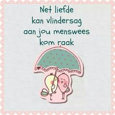 Afrikaanse Inspirerende Gedagtes & Wyshede: Liefde as tema Goeie More, Afrikaans Quotes, Laughing And Crying, True Words, Funny Quotes, Blessed, Bible, Thoughts, Writing