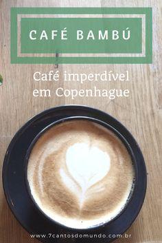 O Café Bambú é um café imperdível em Copenhague, Dinamarca, com opções saudáveis e um toque brasileiro.
