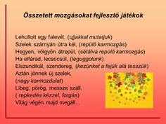 """ Fújja a szél a fákat…"" Mozgással kísért mondókázás - ppt letölteni Physical Education Games, Health Education, Physical Activities, Preschool Activities, Motor Activities, 1st Grade Crafts, Therapy Games, Brain Gym, Team Building Activities"