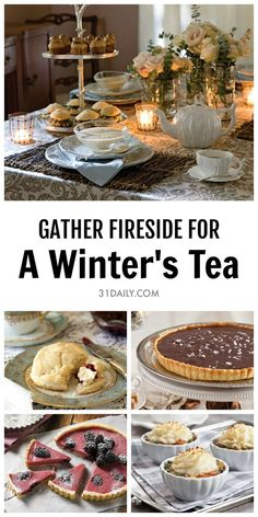 Gather friends near for a cozy winter's tea by the fireside. A Winter Afternoon Tea for Chilly, Snowy Days | 31Daily.com #afternoontea #winter #31Daily