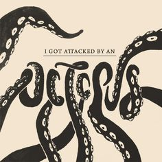 Typography & Graphic Design / Attack of the Octopus. — 100 Days Project