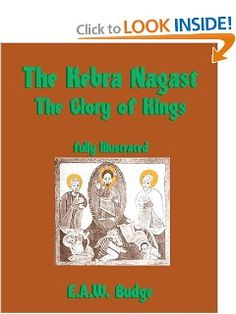 The Kebra Nagast: The Glory of Kings