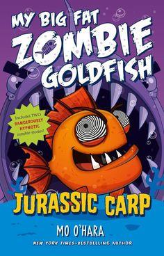 Jurassic Carp: My Big Fat Zombie Goldfish (Paperback)