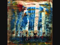 Gerhard Richter (Abstracts 2000-2009) - YouTube