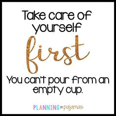 Self care is so important!