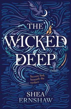 The Wicked Deep   Shea Ernshaw   9781471166136   NetGalley