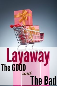 Layaway: The Good and the Bad
