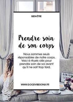 PRENDRE SOIN DE SON CORPS : 6 ETAPES CLÉS – Good Vibes Only