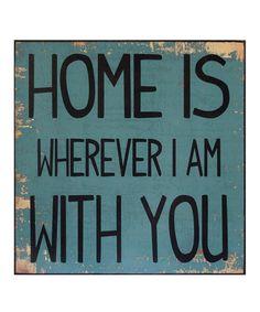 'Home Is' Wall Sign #zulily #zulilyfinds