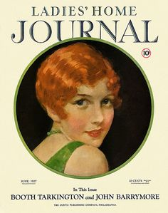The June 1927 cover of Ladies' Home Journal (love her cute ginger bob!). #vintage #beautiful #1920s #twenties #flapper #magazine #cover