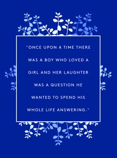 Remember these romantic quotes when looking for some inspiration