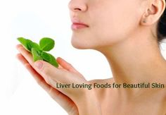 Liver Loving Herbs and Superfoods for Beautiful Skin