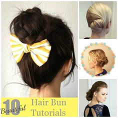 10 Beautiful Hair Bun Tutorials good for women in the military, most of us wear buns everyday and it gets rather boring...