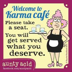 karma served daily...