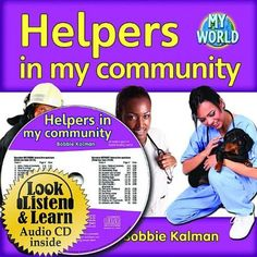 Helpers in My Community (Bobbie Kalman's Leveled Readers: My World: G (Paperback))