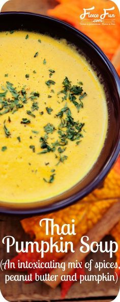 Pumpkin Thai Soup Recipe: An Intoxicating mix of spices, peanut butter and pumpkin