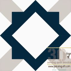 Piece N Quilt: How to: Joyce's Star Quilt Block- 30 Days of Sewing Quilt Blocks- Star Version!