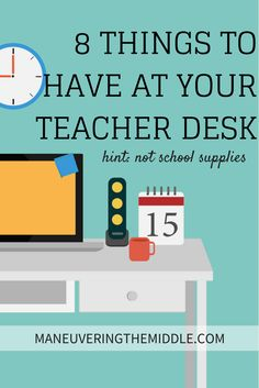 Teachers love school supplies, but what other great items do you need at your teacher desk? My favorite is #5!