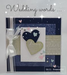 Anniversary card using wedding words by Stampin Up www.lilybygilly.wordpress.com