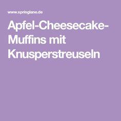 Apfel-Cheesecake-Muffins mit Knusperstreuseln
