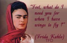 7 Awesome Quotes By Frida Kahlo