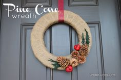Pine Cone Wreath by Creat.Craft.Love for LiveLaughRowe.com