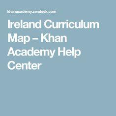 Ireland Curriculum Map – Khan Academy Help Center