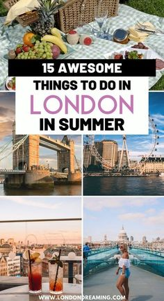 15 Awesome Things to do in London in Summer. London in summer is even more amazing than usual. Discover all the awesome things you can do in London in summer with this ultimate guide! #london #londoninsummer #londontraveltips #uk #europe #summerinlondon