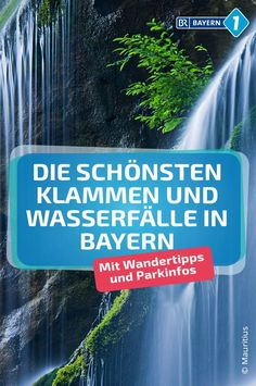 Klamm Bayern: The most beautiful waterfalls and gorges in Bavaria BR.de - They are all wildly romantic – hiking tips to the most impressive waterfalls in Bavaria. Hiking Tips, Beautiful Waterfalls, New Travel, Belleza Natural, Beauty Room, Beauty Make Up, Beauty Inside, Bavaria, Beauty Photography