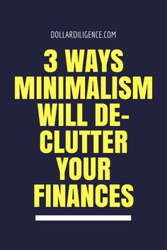 Does Minimalism Save Money? 3 ways minimalism will de-clutter your finances.