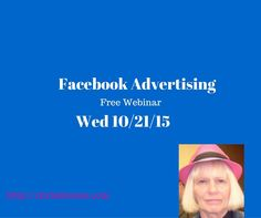 Free Facebook Advertising Webinar for 10/21/15