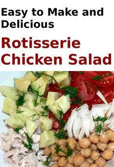 Rotisserie Chicken Salad, healthy, delicious Leftover Rotisserie Chicken Recipe #healthy #cooking #recipe