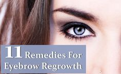 Home Remedies For Eyebrow Regrowth