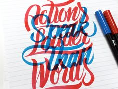 Actions speak louder tham words by bijdevleet Awesome typography and effect Typography Love, Typo Logo, Typography Inspiration, Typography Letters, Typography Poster, Positive Inspiration, Tattoo Inspiration, Handwritten Type, Types Of Lettering