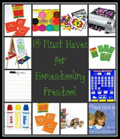 10 Must Haves for Homeschooling Preschool   Check out www.StevensFamilyHomeschool.com as well!