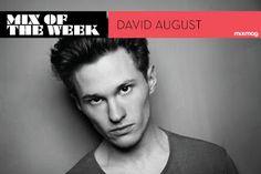 Mixtape: Mix Of The Week David August