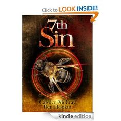 """Amazon.com: 7th Sin: The Sequel to the #1 Hard Boiled Mystery, 9th Circle eBook: Carolyn McCray, Ben Hopkin: Kindle Store 4.8/5 stars - """"Another amazing and exciting chapter in the Darc murder mystery series. This book contained all the necessary ingredients for a successful sequel; the trademark gore and shocking horror, the mystery element as to the identity of the killer and the riveting, page-turning pace.**Warning: This book contains graphic/disturbing violence that can give you…"""