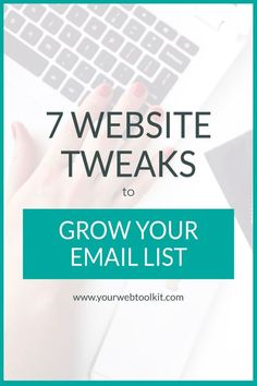 These seven simple tweaks to your website might mean the difference between tumbleweeds on your email list, or a growing tribe of people who GET you and your business. It's not hard to grow your email list, it's just about knowing how to set things up. vi