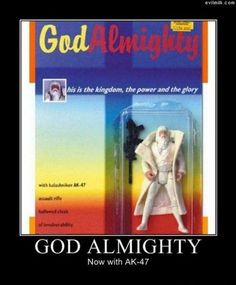 God Almighty Action Figure - with AK47.