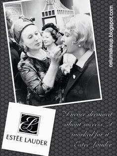 Makeup: Frase del Día / Quote Of the Day: Estée Lauder